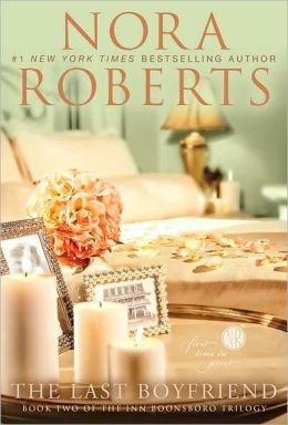 Cover: The Last Boyfriend by Nora Roberts