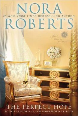 Cover: The Perfect Hope by Nora Roberts