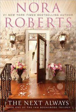 Cover: The Next Always by Nora Roberts