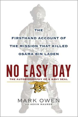 Cover: No Easy Day: The Autobiography of a Navy SEAL by Mark Owen