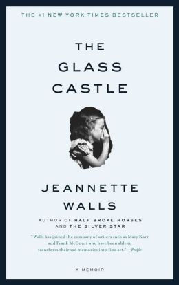 Cover: The Glass Castle: A Memoir by Jeannette Walls