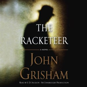 Cover: The Racketeer by John Grisham