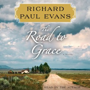 Cover:  The Road to Grace by Richard Paul Evans