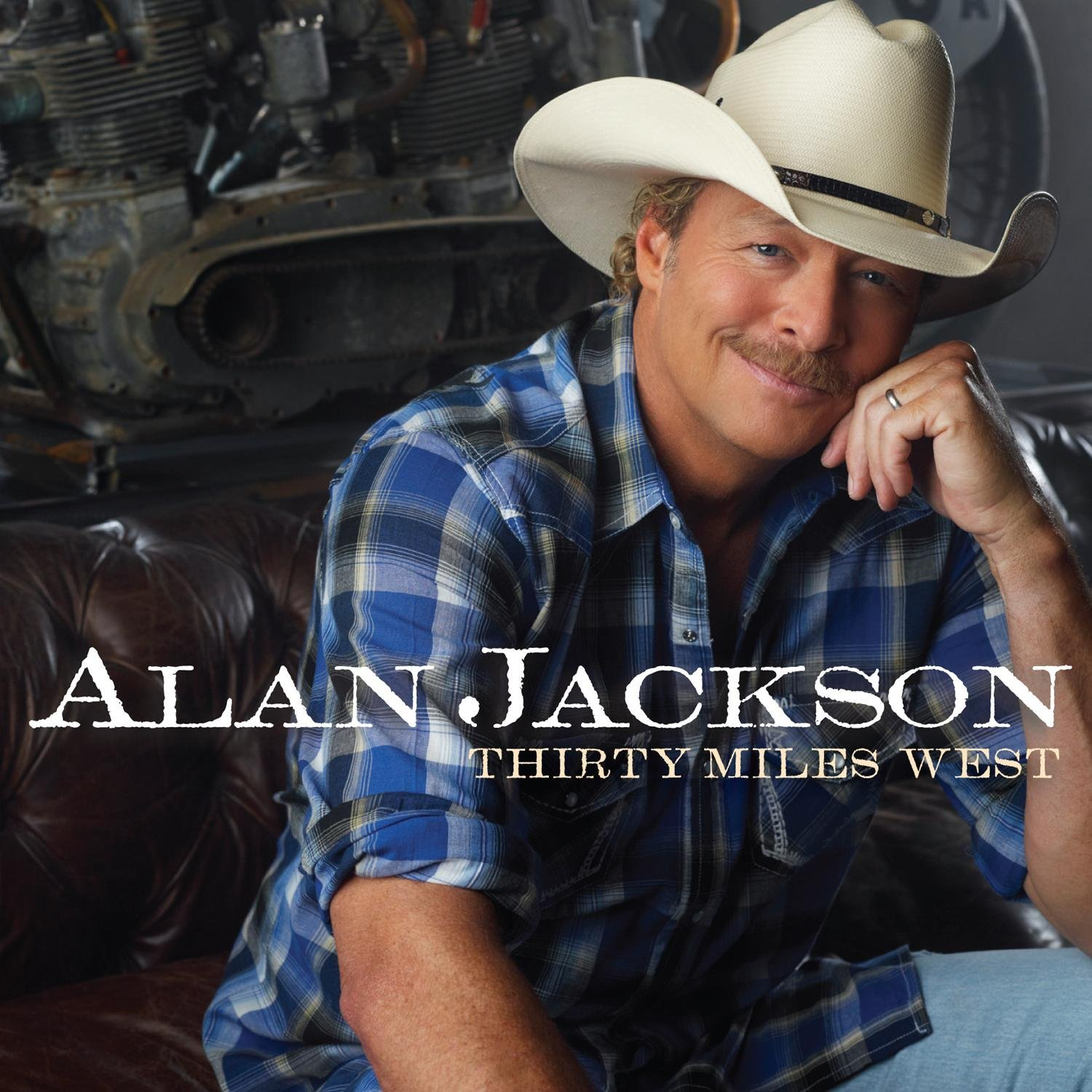 Cover: Thirty Miles West by Alan Jackson