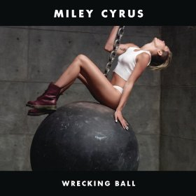 Cover: Wrecking Ball by Miley Cyrus