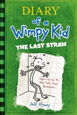 Cover: Diary of a Wimpy Kid: the Last Straw by Jeff Kinney