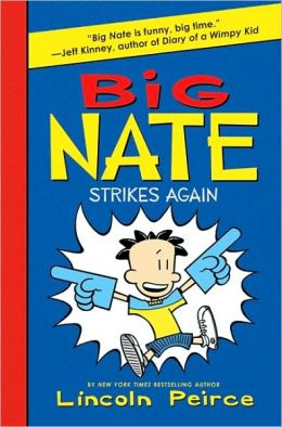 Cover: Big Nate: Strikes Again by Lincoln Peirce