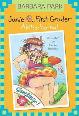 Cover: Junie B., First Grader: Aloha-ha-ha! by Barbara Park