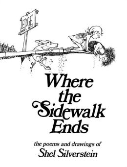 Cover: Where the Sidewalk Ends: The Poems & Drawings of Shel Silverstein by Shel Silverstein