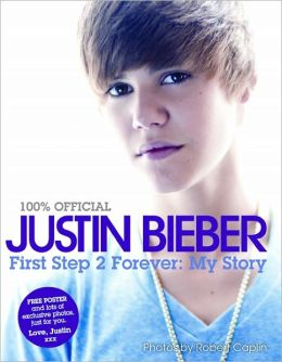 Cover: 100% Official Justin Bieber: First Step 2 forever, My Story by Justin Bieber