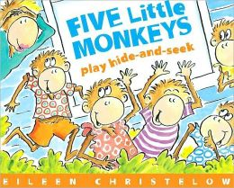 Cover: Five Little Monkeys Play Hide-and-Seek by Eileen Christelow