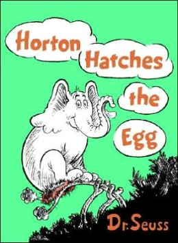 Cover: Horton Hatches the Egg by Dr. Seuss