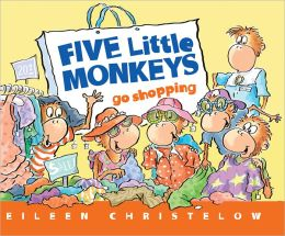 Cover: Five Little Monkeys Go Shopping by Eileen Christelow