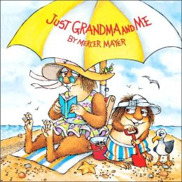 Cover: Just Grandma and Me by Mercer Mayer