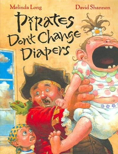 Cover: Pirates Don't Change Diapers by Melinda Long