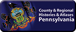 County & Regional Histories & Atlases: Pennsylvania