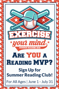 Exercise Your Mind: Summer Reading 2016
