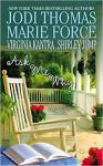 Ask Me Why by  Jodi Thomas, Marie Force, Virginia Kantra, and Shirley Jump