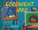 Cover: Goodnight, iPad by Ann Droyd