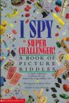 Cover: I Spy Super Challenger by Jean Marzollo