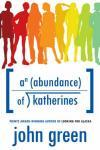 Cover: An Abundance of Katherines by John Green
