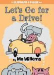 Cover: Let's go for a Drive! by Mo Willems