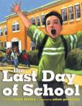 Cover: The Last Day of School by Louise Borden