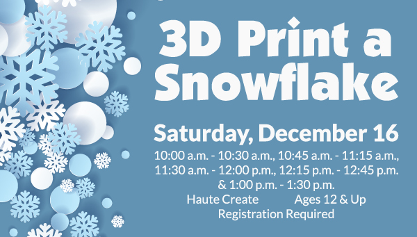 Snowflakes with 3D Print a Snowflake Information
