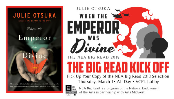 Big Read 2018 Logo with Cover: When the Emperor Was Divine by Julie Otsuka and Big Read Kick Off Information