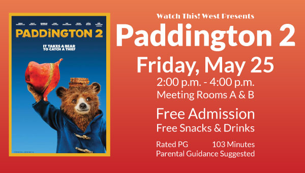 Poster: Paddington 2 with Watch This! West Information