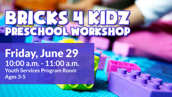 Colorful Plastic Bricks with Bricks 4 Kidz Preschool Workshop Information