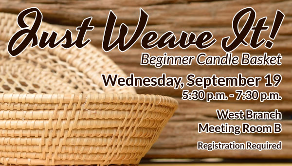 Woven Baskets with Just Weave It! Information