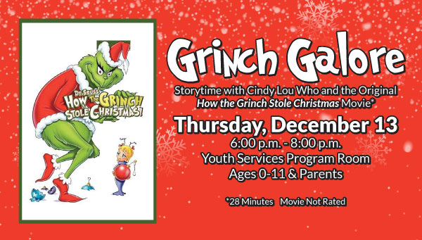 Poster: How the Grinch Stole Christmas with Grinch Galore Information