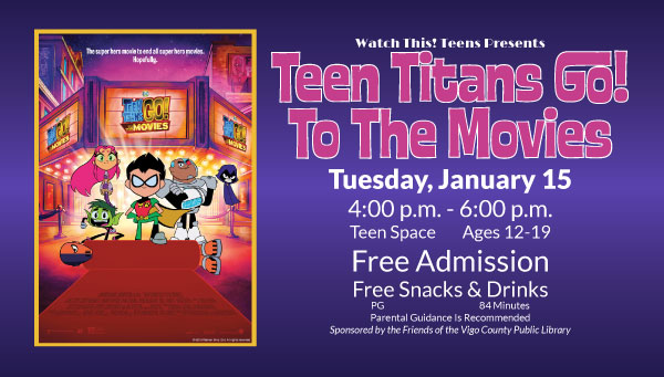 Poster: Teen Titans Go! To the Movies with Watch This! Teens Information