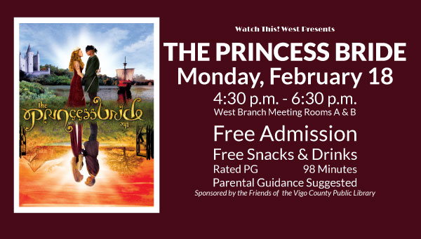 Poster: The Princess Bride with Watch This! West Information