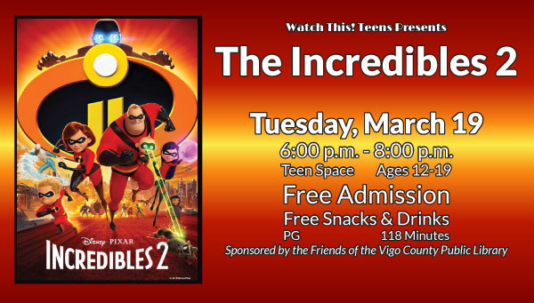 Poster: Incredibles 2 with Watch This! Teens Information
