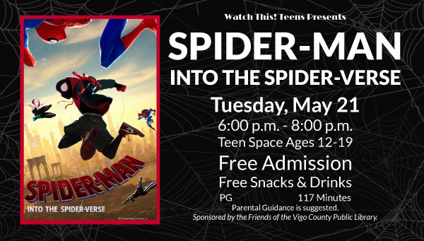 Poster: Spider-Man: Into the Spider-Verse with Watch This! Teens Information
