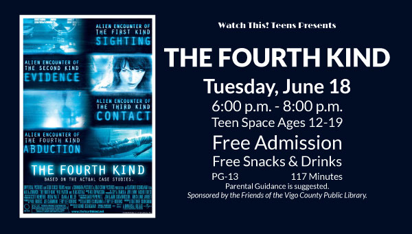 Poster: The Fourth Kind with Watch This! Teens Information