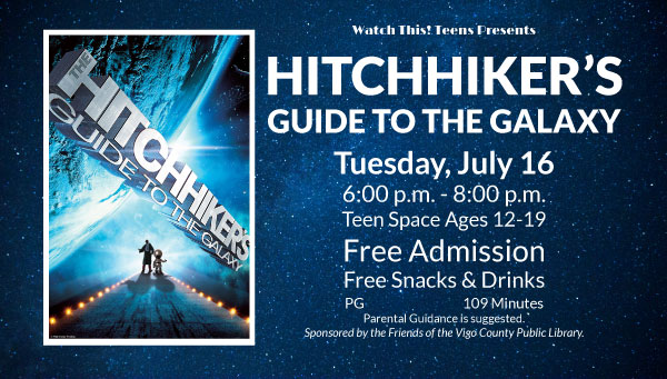 Poster: The Hitchhiker's Guide to the Galaxy with Watch This! Teens Information