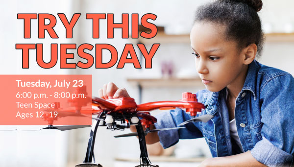 Young Teenage Girl Working with a Drone with Try This Tuesday Information