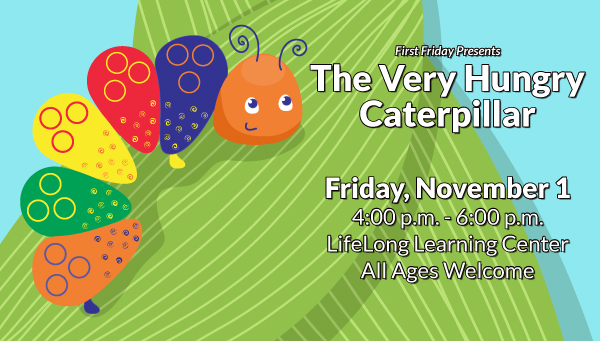 Illustration of Colorful Caterpillar on Leaves with First Friday: The Very Hungry Caterpillar Information