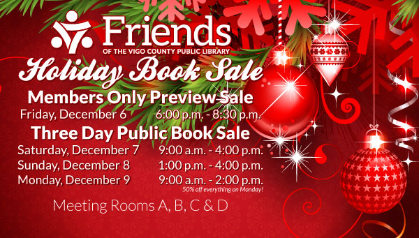 Friends of the Library Book Sale Information with Ornaments, Pine Needles, & Snowflakes