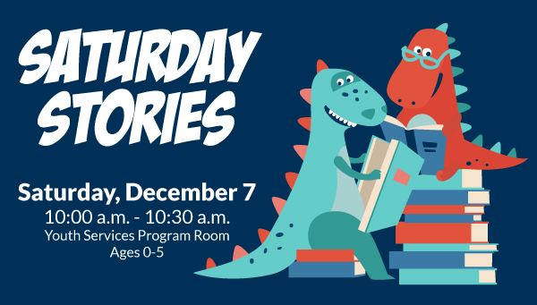 Two Dinosaurs Reading Books with Saturday Stories Information