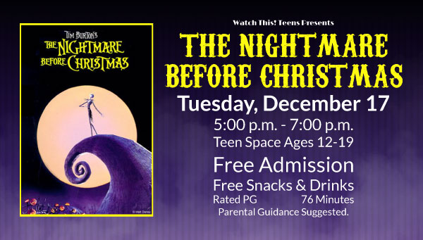Poster: The Nightmare Before Christmas with Watch This! Teens Information