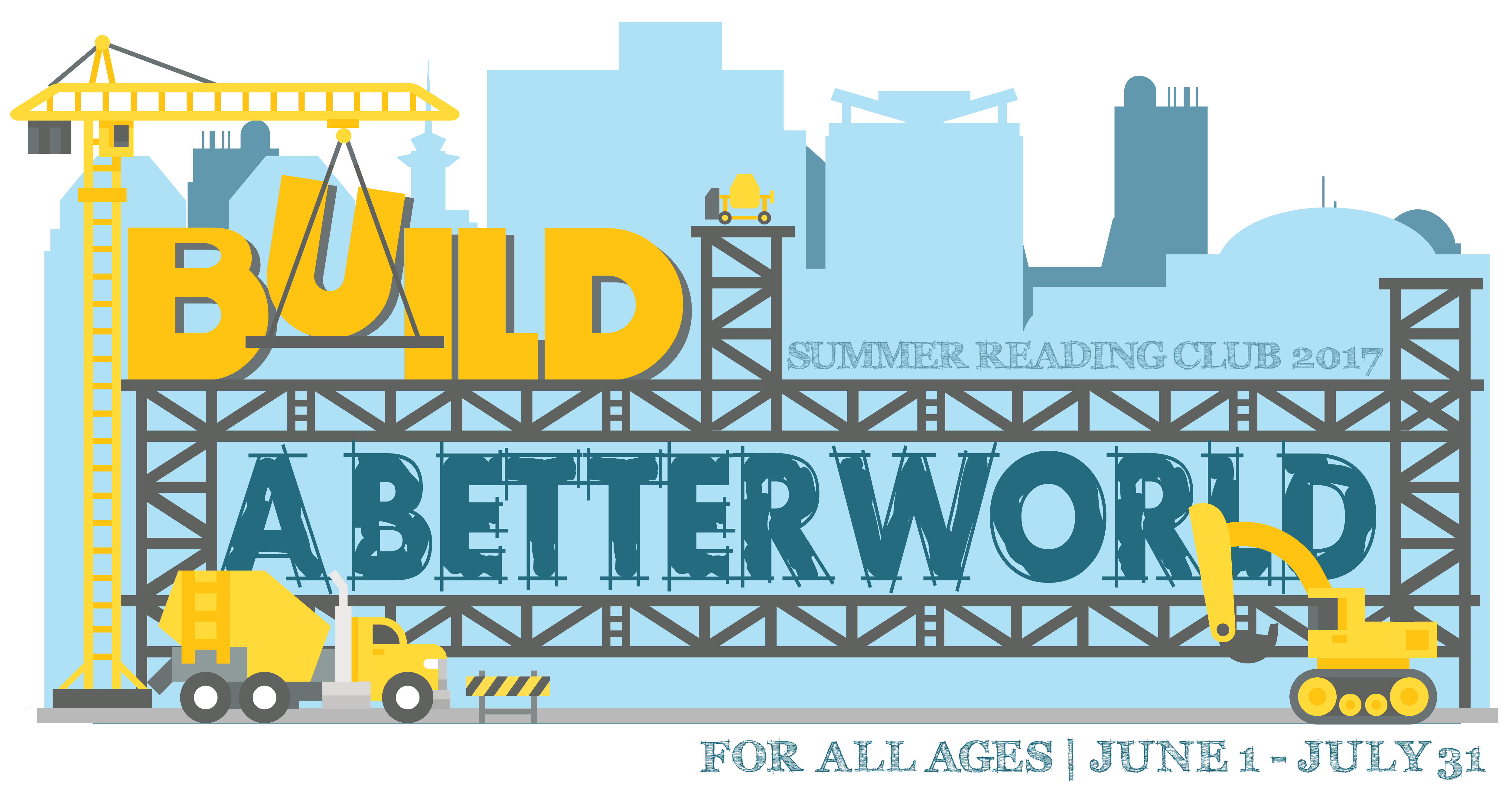 Build a Better World Logo; For All Ages; June 1 - July 31