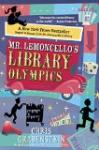 Mr. Lemoncello's Library Olympics by Chris Grabenstein