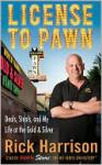 Cover: License To Pawn by Rick Harrison