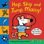 Cover: Hop, Skip and Jump, Maisy! by Lucy Cousins