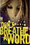 Cover: Don't Breathe a Word by Holly Cupala