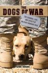 Cover: The Dogs of War by Lisa Rogak